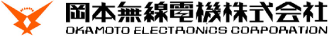 OKAMOTO ELECTRONICS CORPORATION